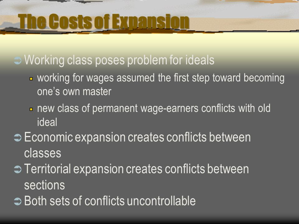 The Costs of Expansion Working class poses problem for ideals