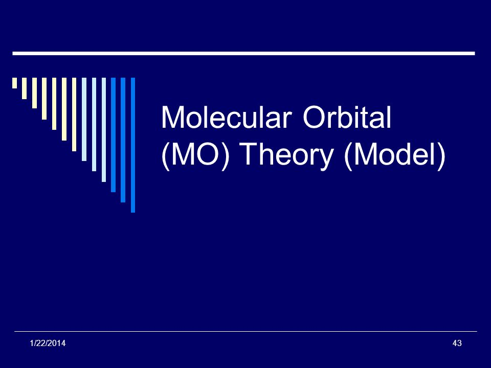 Molecular Orbital (MO) Theory (Model)