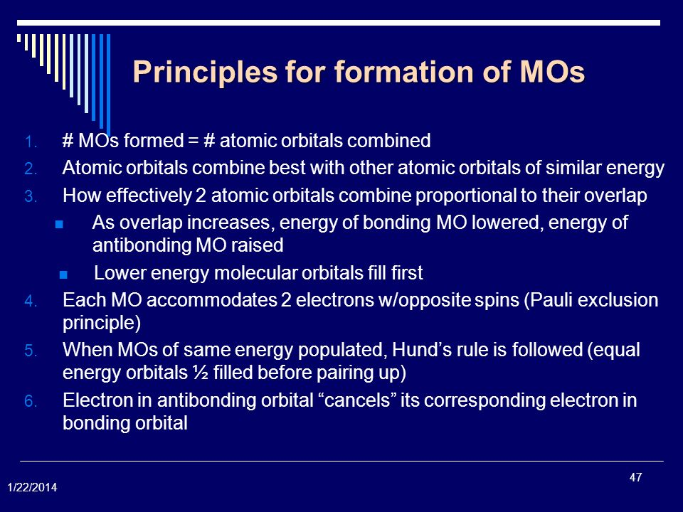 Principles for formation of MOs