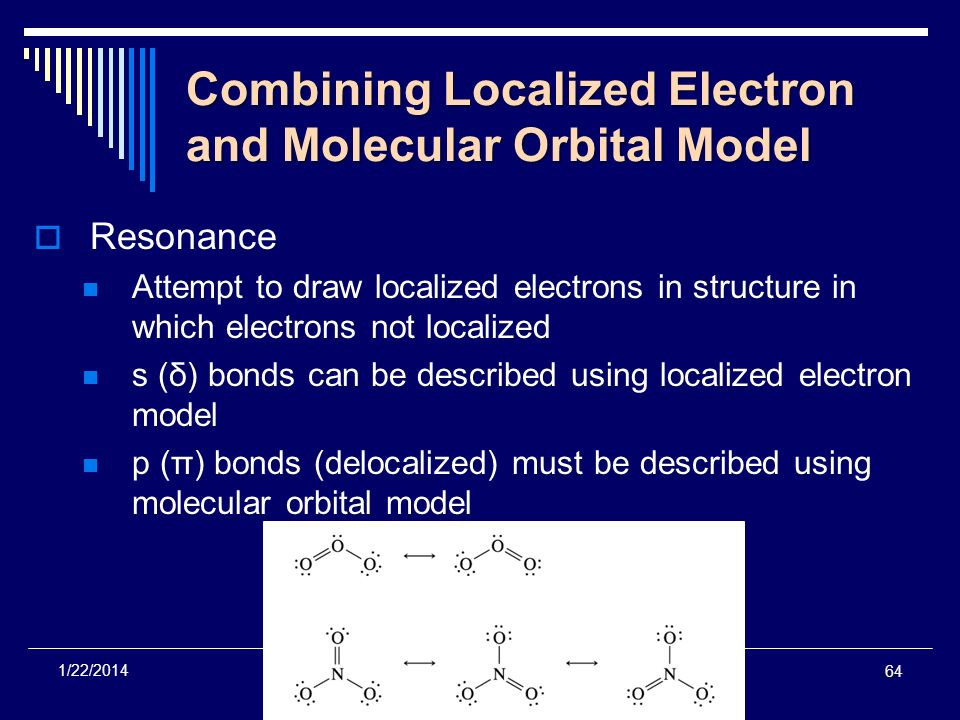 Combining Localized Electron and Molecular Orbital Model
