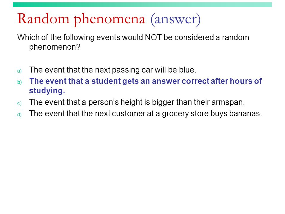 Random phenomena (answer)