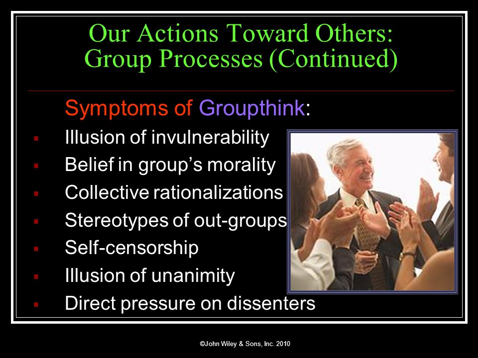 Our Actions Toward Others: Group Processes (Continued)