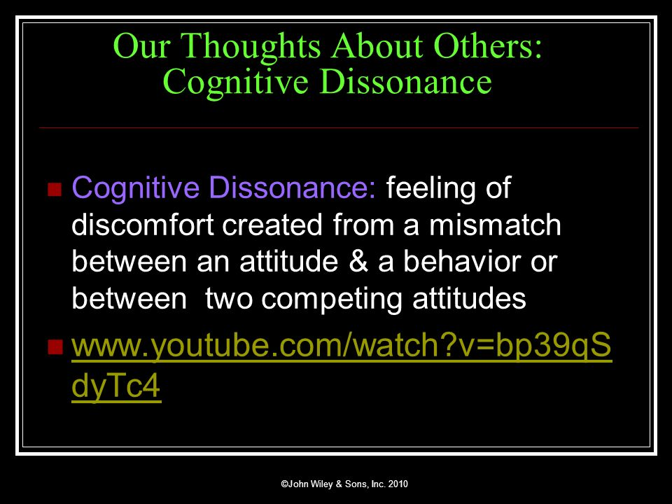 Our Thoughts About Others: Cognitive Dissonance