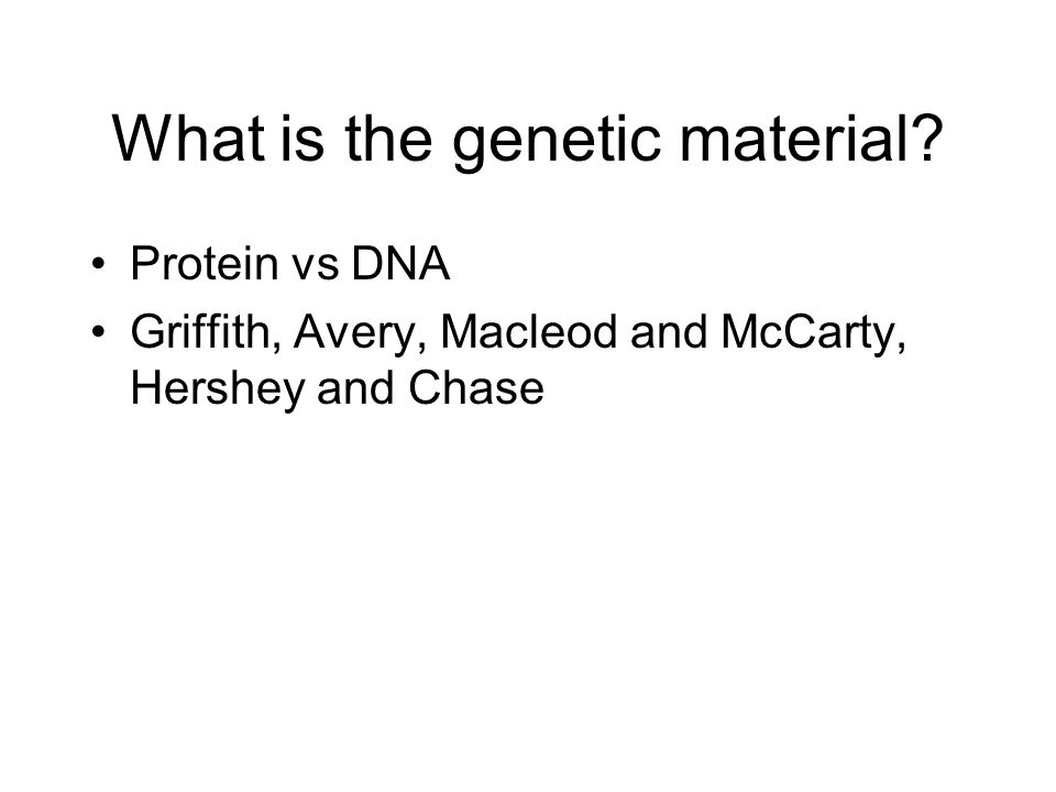 What is the genetic material
