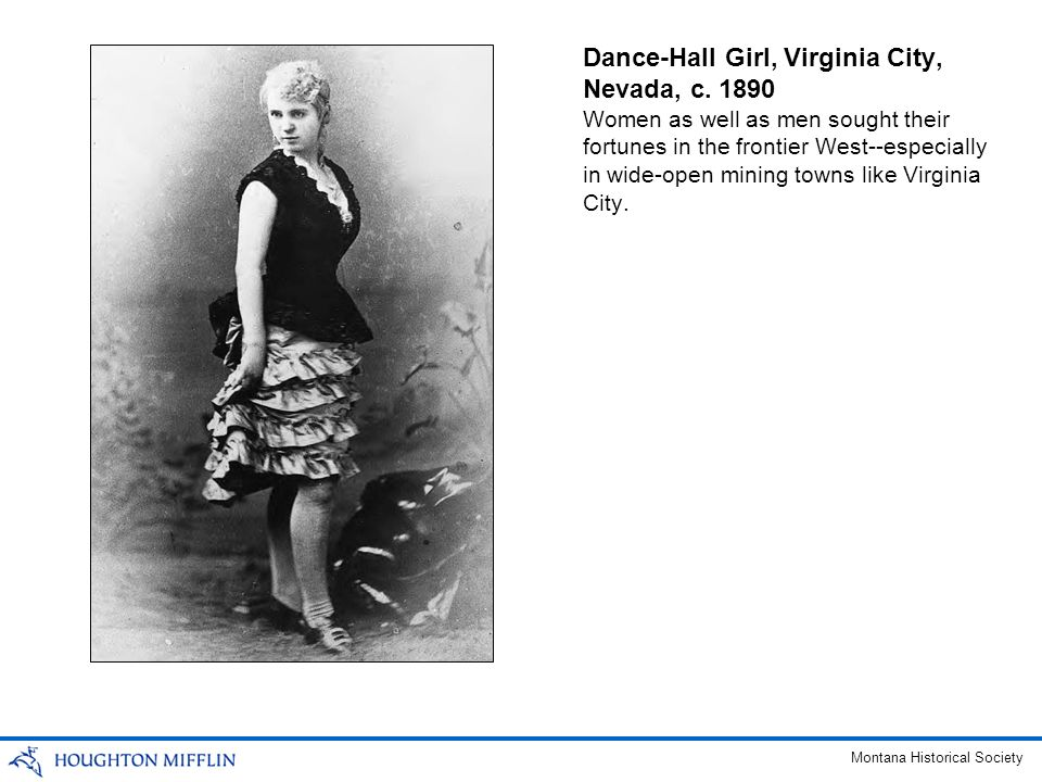 Dance-Hall Girl, Virginia City, Nevada, c. 1890