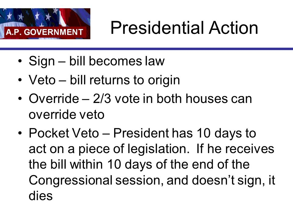 Presidential Action Sign – bill becomes law