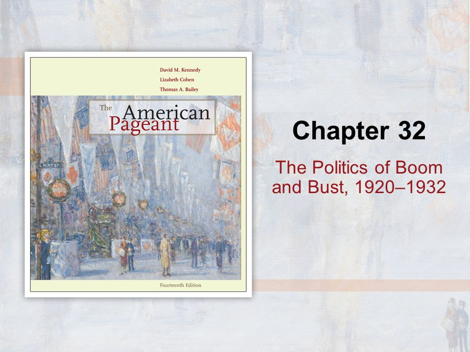 The Politics of Boom and Bust, 1920–1932