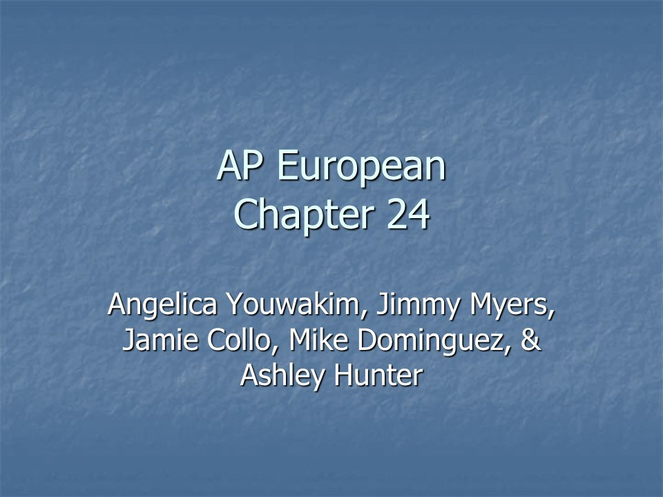 AP European Chapter 24 Angelica Youwakim, Jimmy Myers, Jamie Collo, Mike Dominguez, & Ashley Hunter