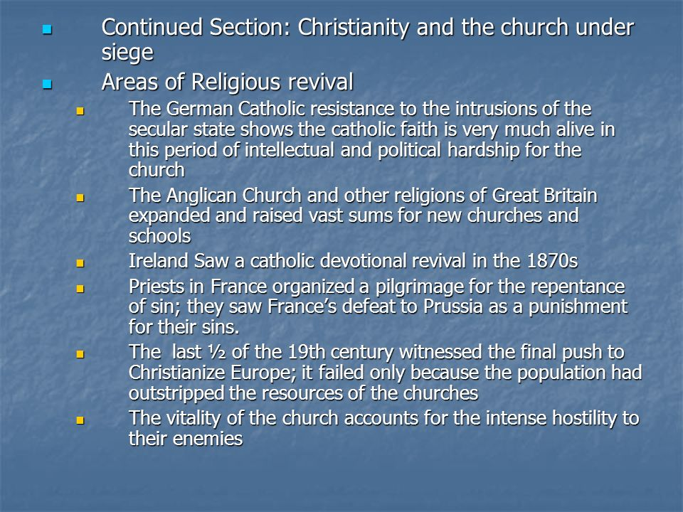 Continued Section: Christianity and the church under siege