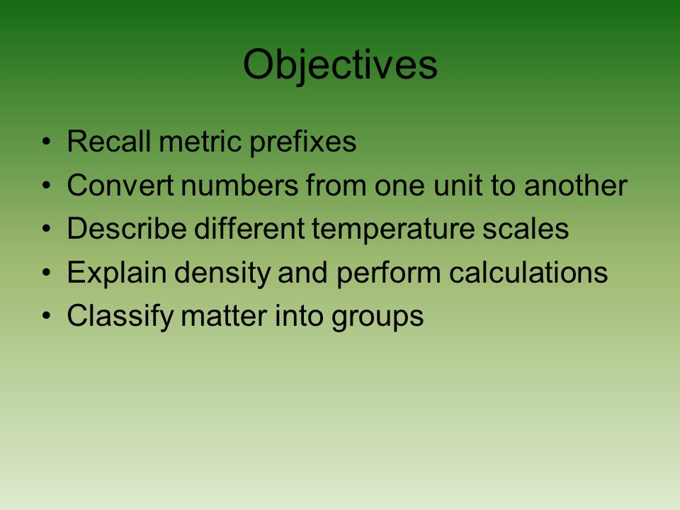 Objectives Recall metric prefixes