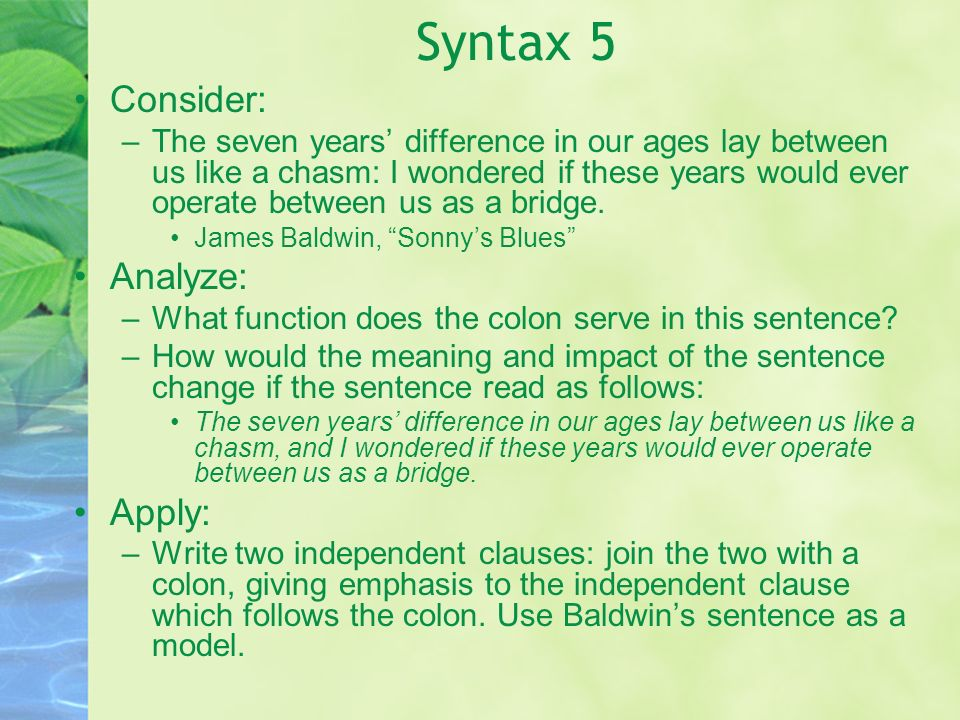 Syntax 5 Consider: Analyze: Apply: