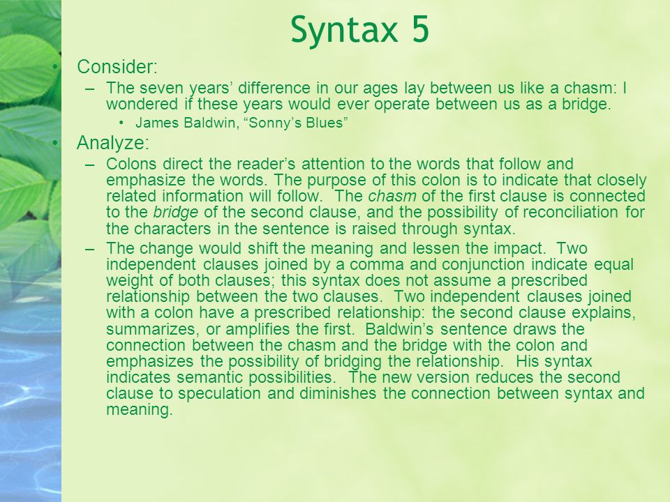 Syntax 5 Consider: Analyze: