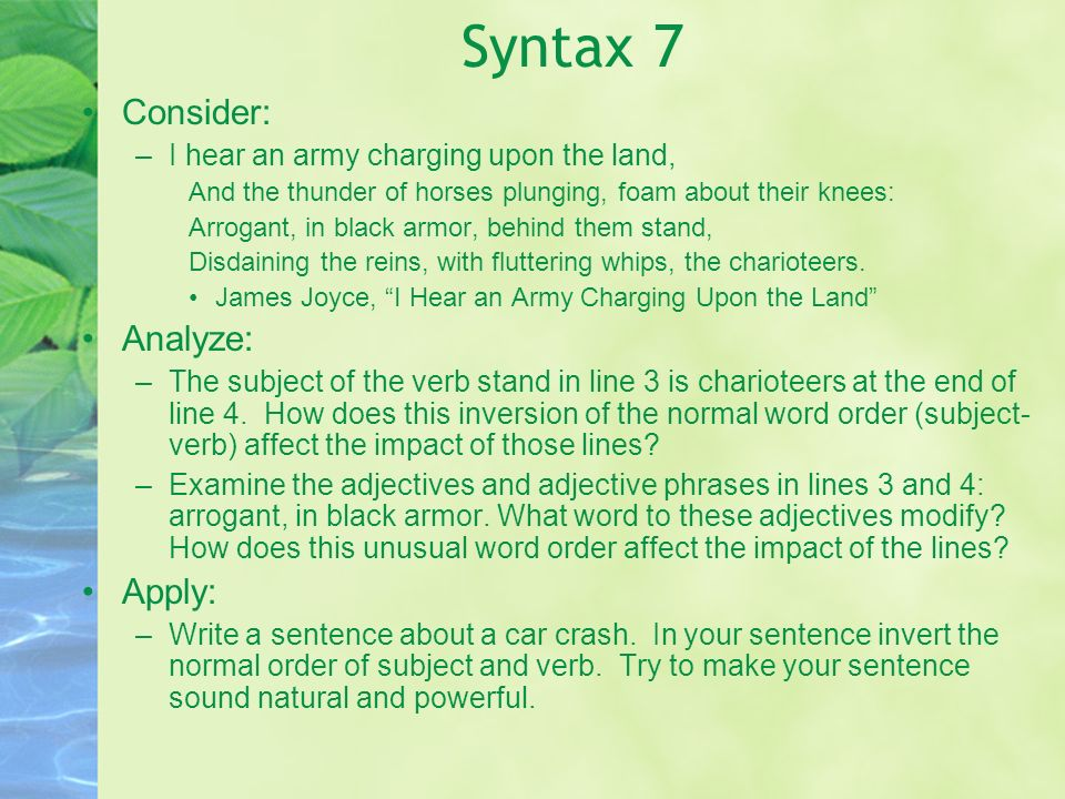 Syntax 7 Consider: Analyze: Apply:
