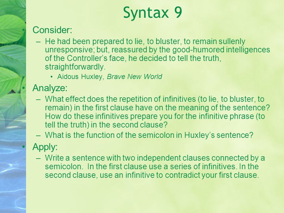 Syntax 9 Consider: Analyze: Apply: