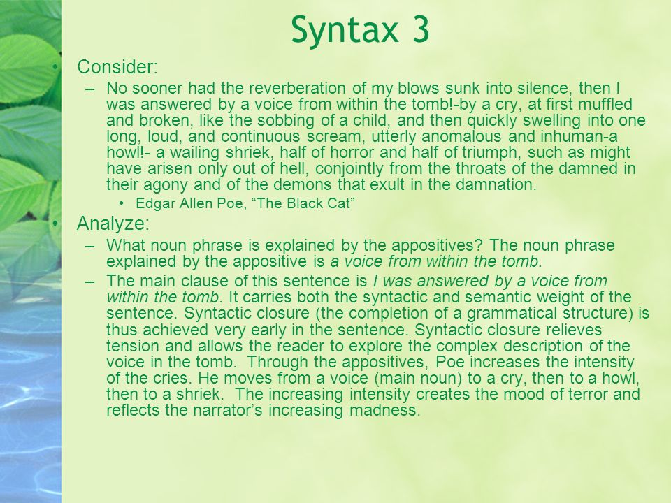 Syntax 3 Consider: Analyze: