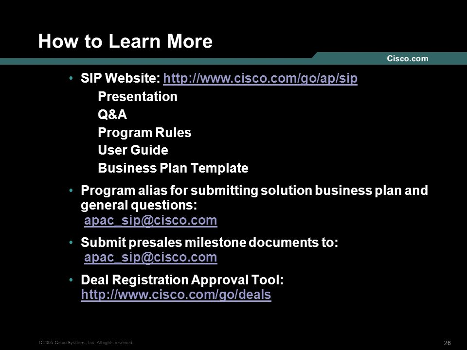 How to Learn More SIP Website: http://www.cisco.com/go/ap/sip