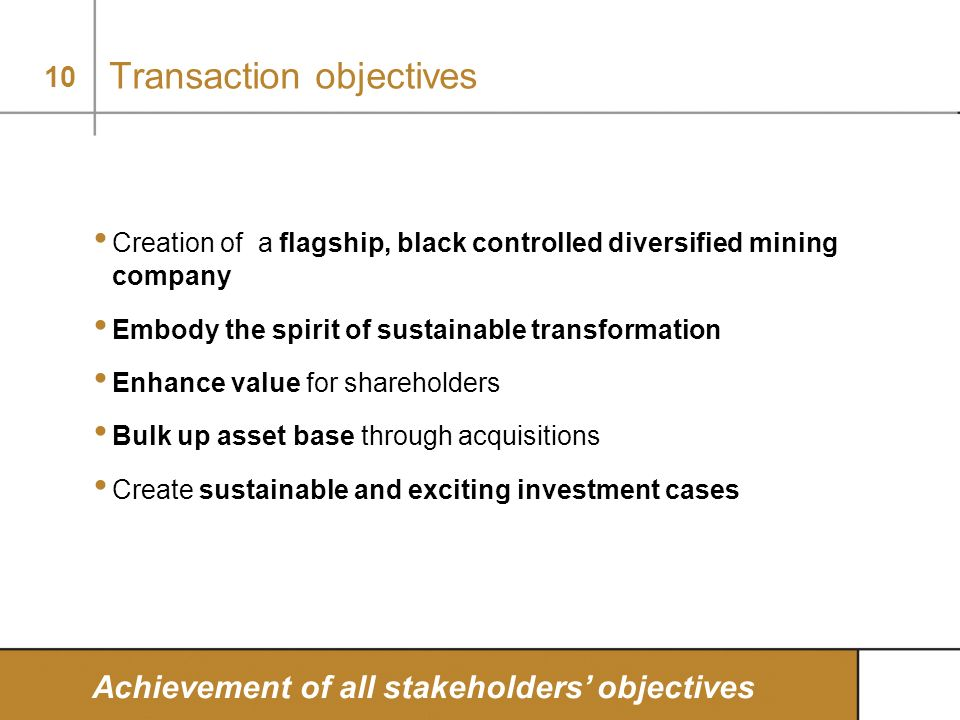 Transaction objectives
