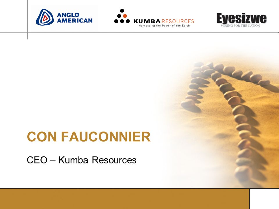 CON FAUCONNIER CEO – Kumba Resources