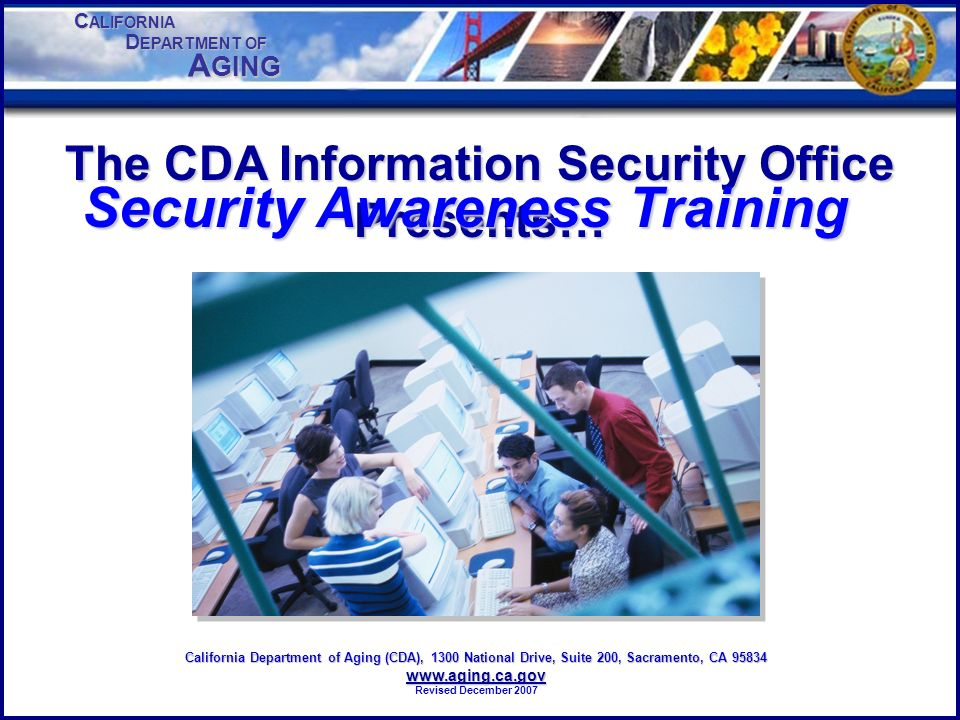 The CDA Information Security Office Presents…