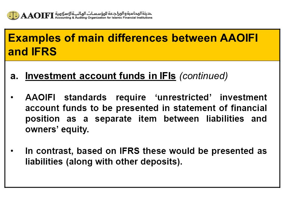 Examples of main differences between AAOIFI and IFRS