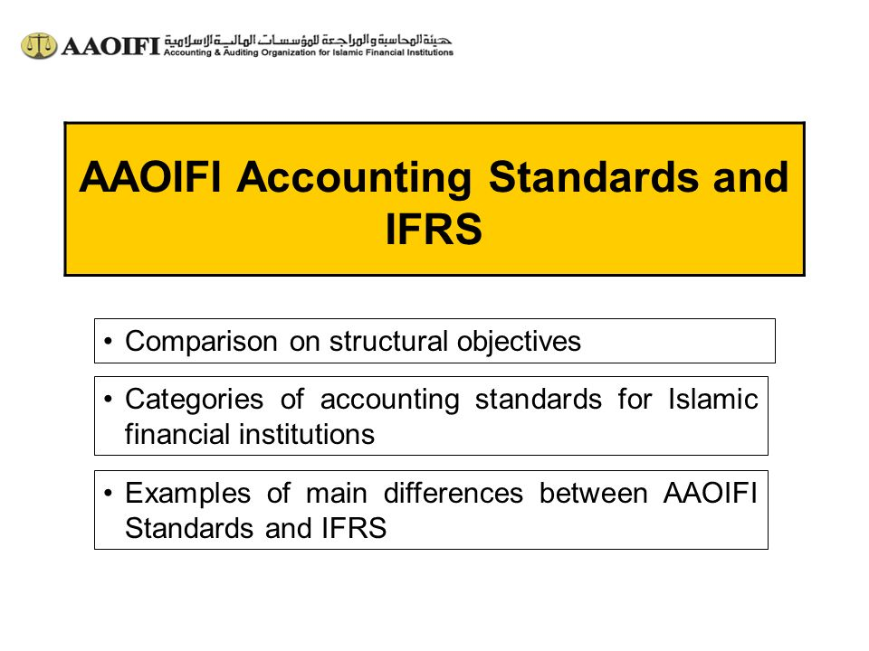 AAOIFI Accounting Standards and IFRS