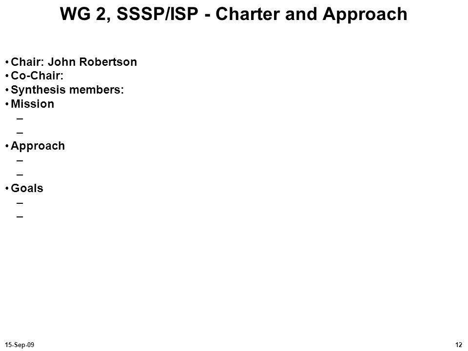 WG 2, SSSP/ISP - Charter and Approach
