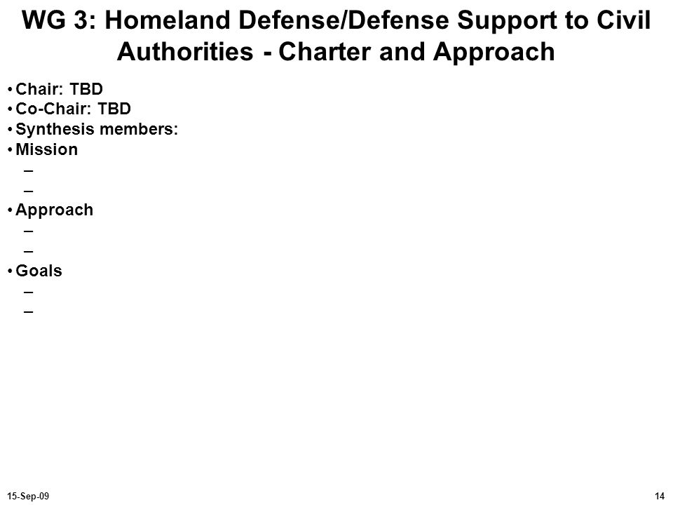 WG 3: Homeland Defense/Defense Support to Civil Authorities - Charter and Approach