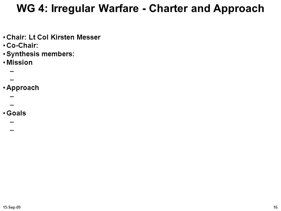WG 4: Irregular Warfare - Charter and Approach