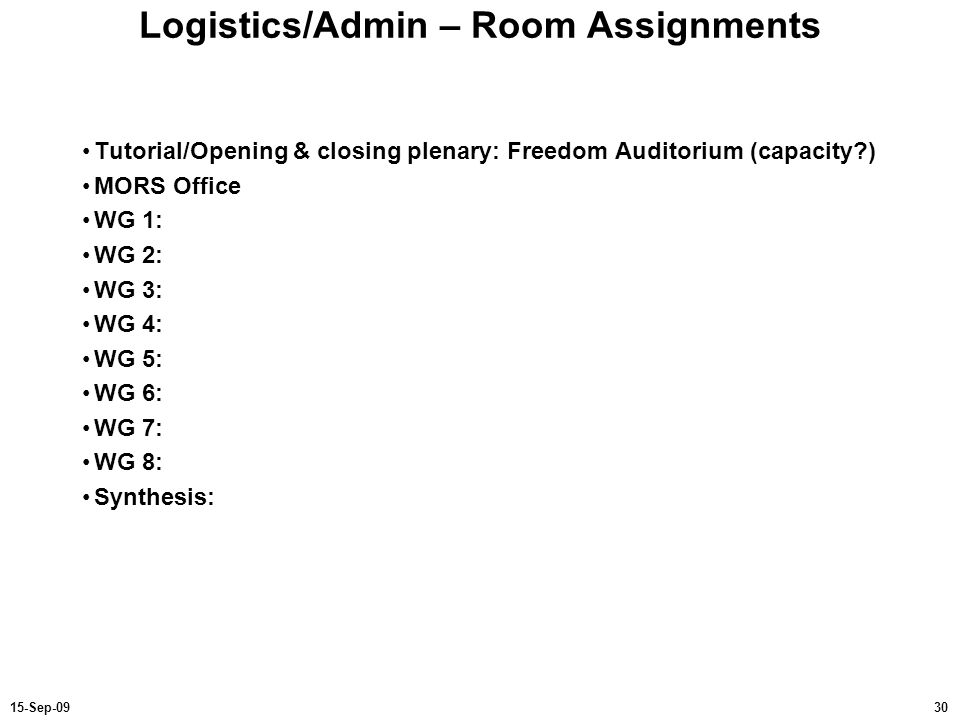 Logistics/Admin – Room Assignments