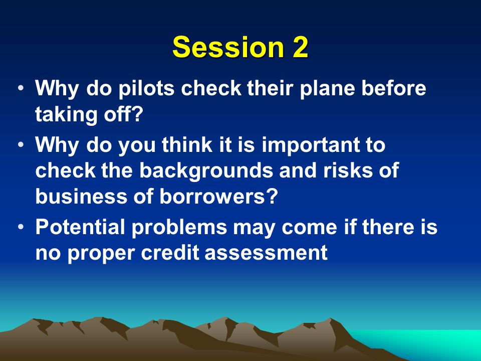 Session 2 Why do pilots check their plane before taking off