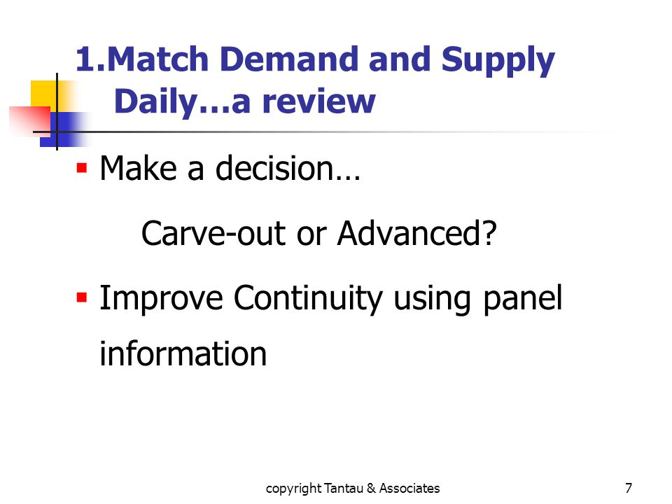 1.Match Demand and Supply Daily…a review