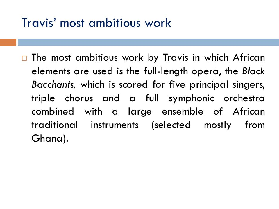 Travis' most ambitious work
