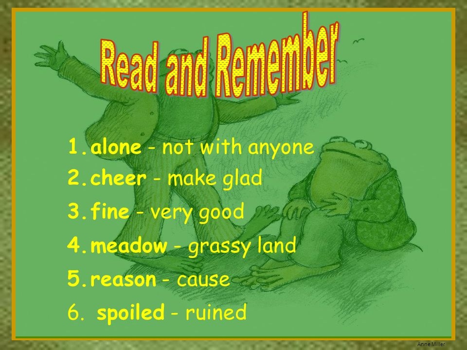 Read and Remember alone - not with anyone cheer - make glad