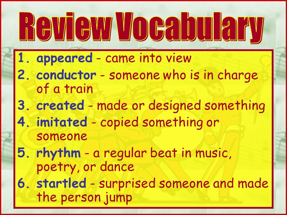 Review Vocabulary appeared - came into view