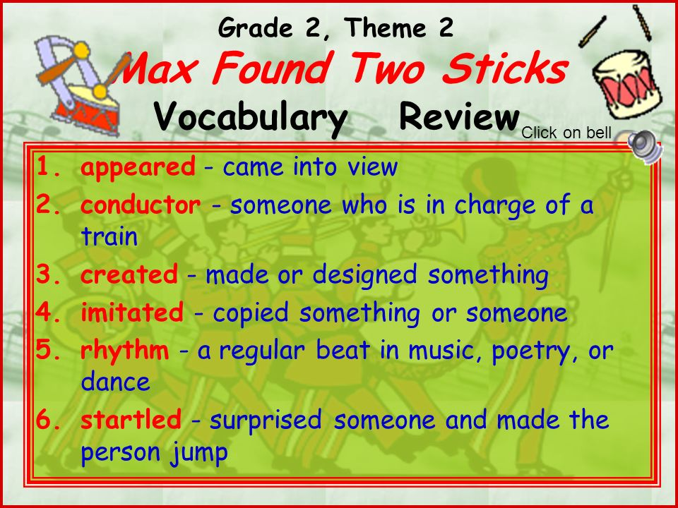 Grade 2, Theme 2 Max Found Two Sticks Vocabulary Review