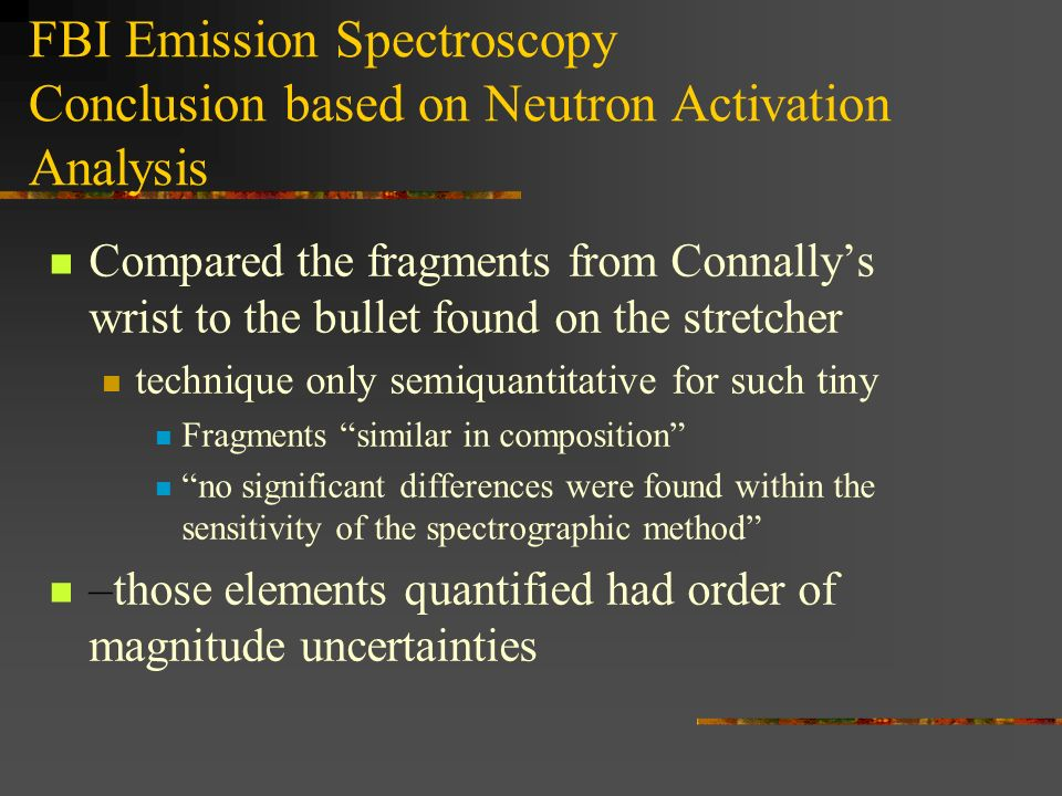 FBI Emission Spectroscopy Conclusion based on Neutron Activation Analysis