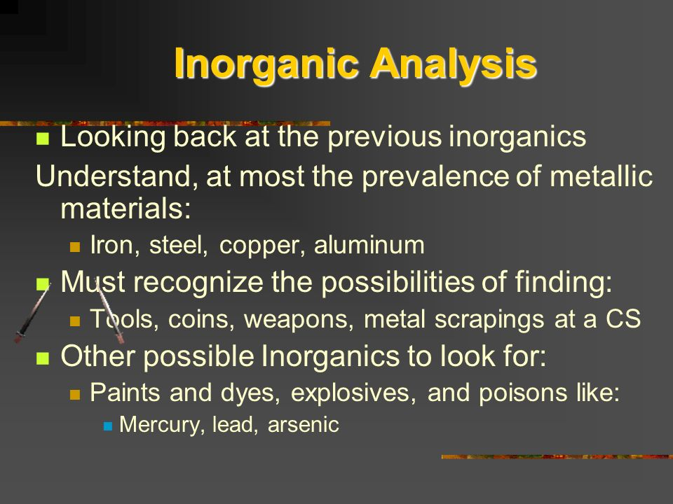 Inorganic Analysis Looking back at the previous inorganics