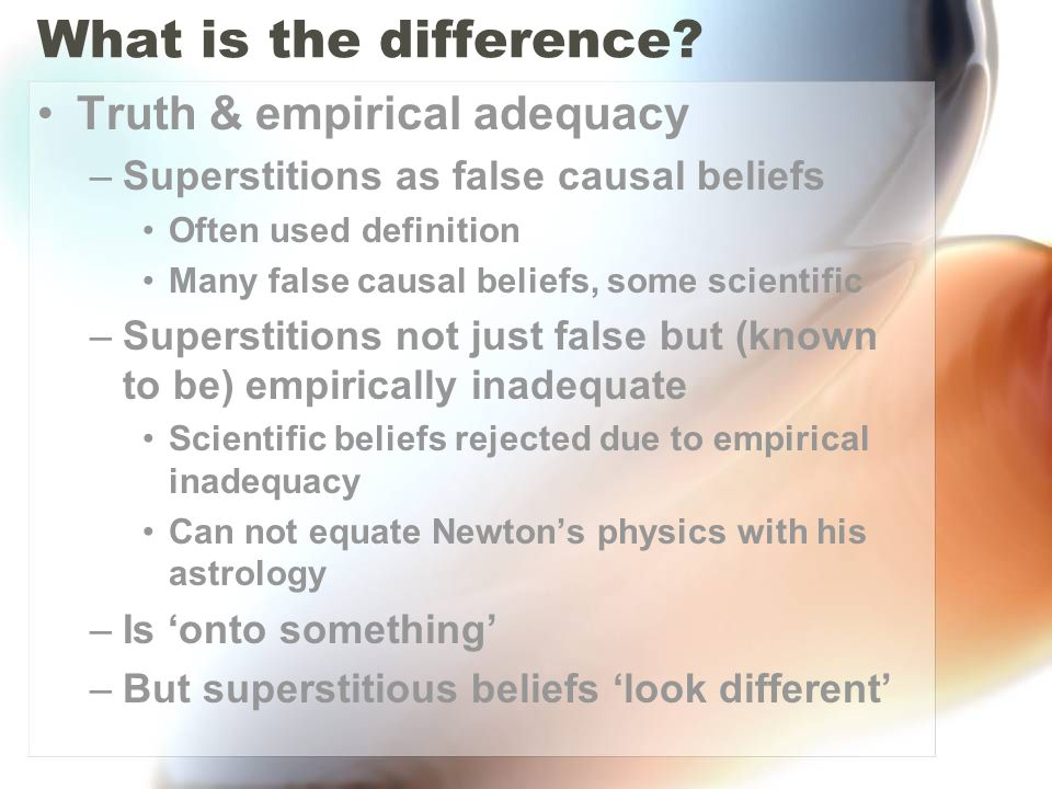 What is the difference Truth & empirical adequacy
