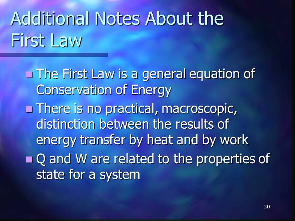 Additional Notes About the First Law
