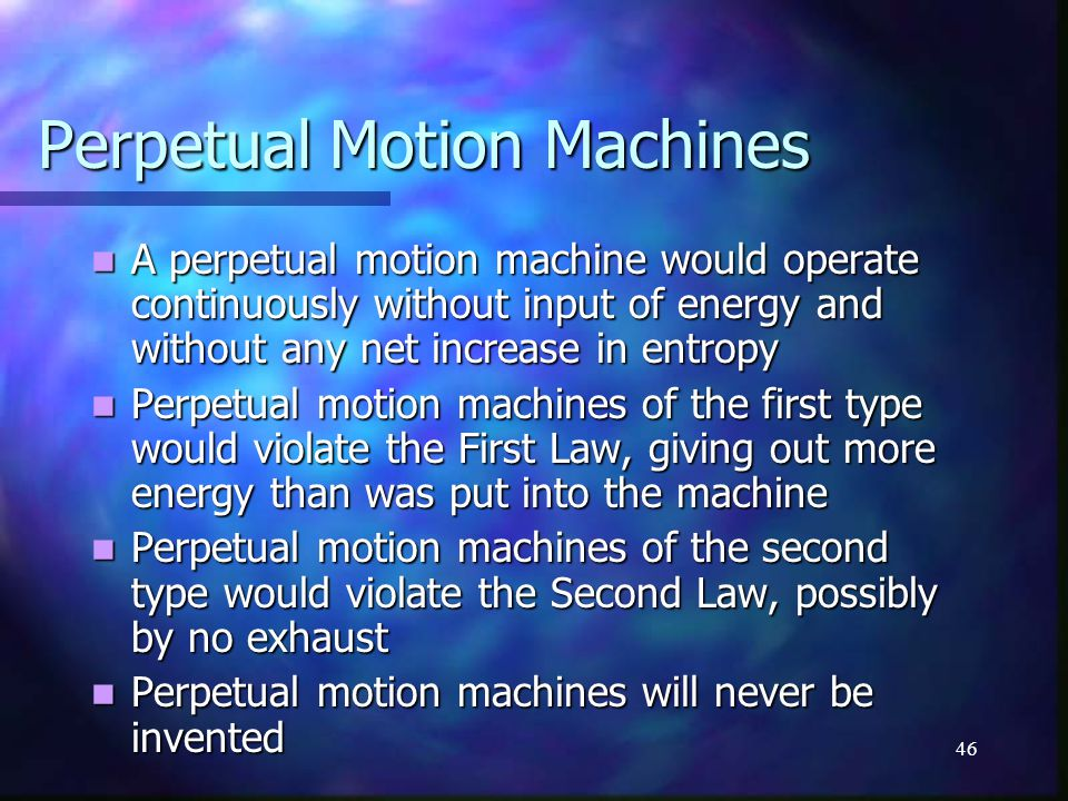 Perpetual Motion Machines