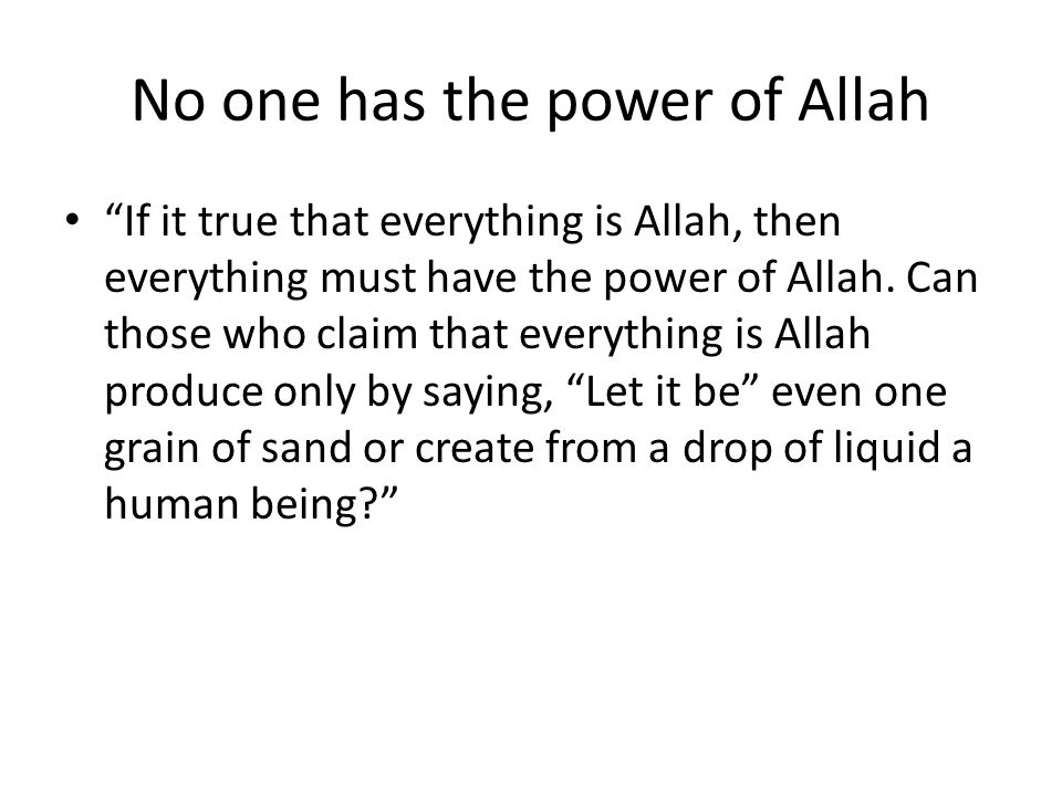 No one has the power of Allah