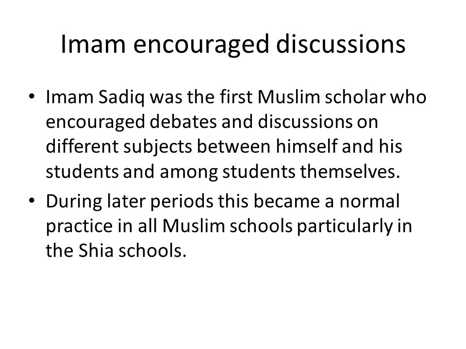 Imam encouraged discussions