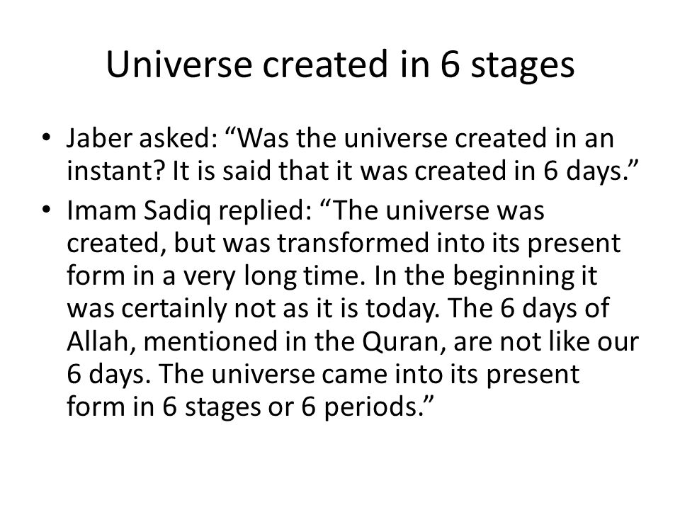 Universe created in 6 stages