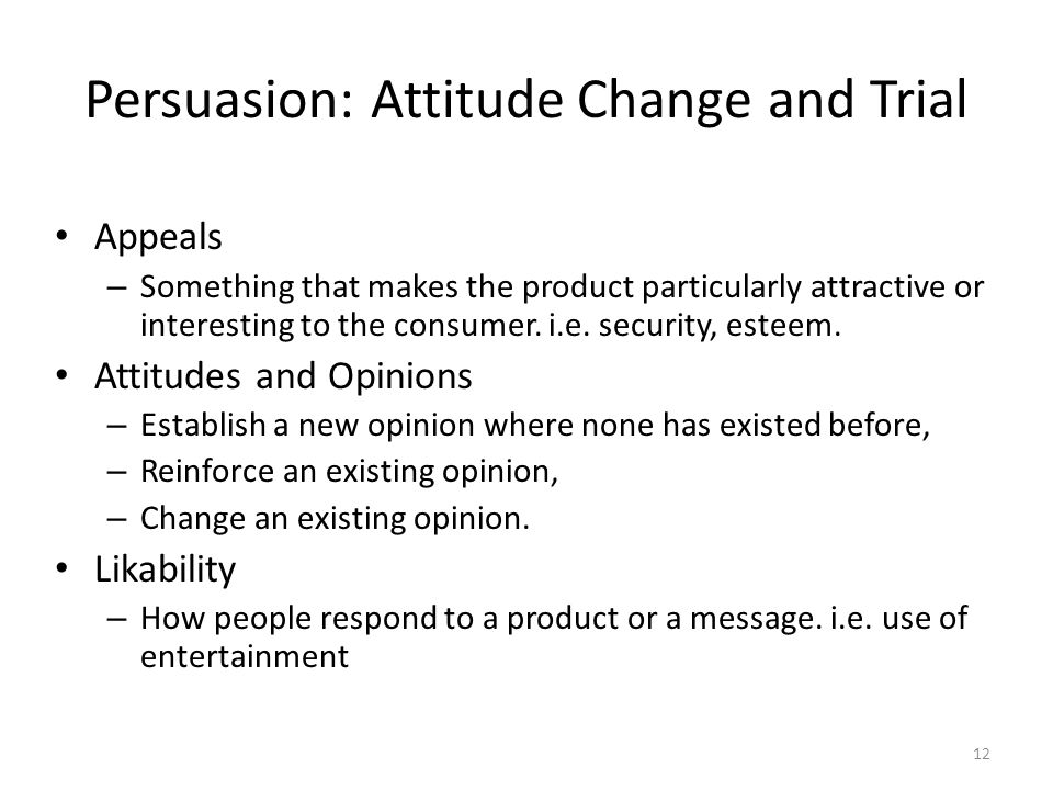 Persuasion: Attitude Change and Trial