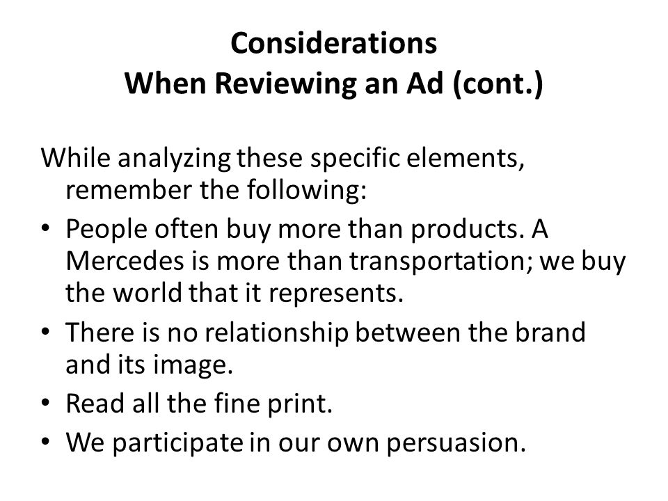 Considerations When Reviewing an Ad (cont.)
