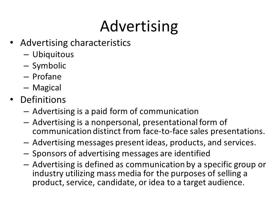 Advertising Advertising characteristics Definitions Ubiquitous