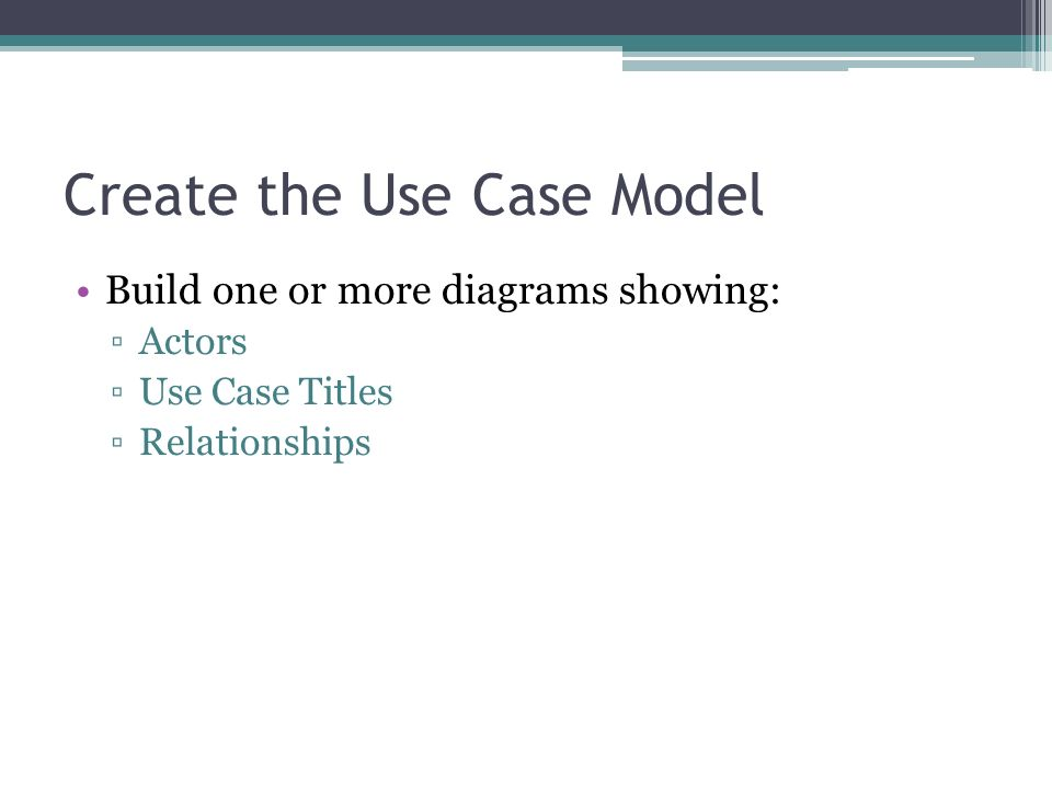 Create the Use Case Model