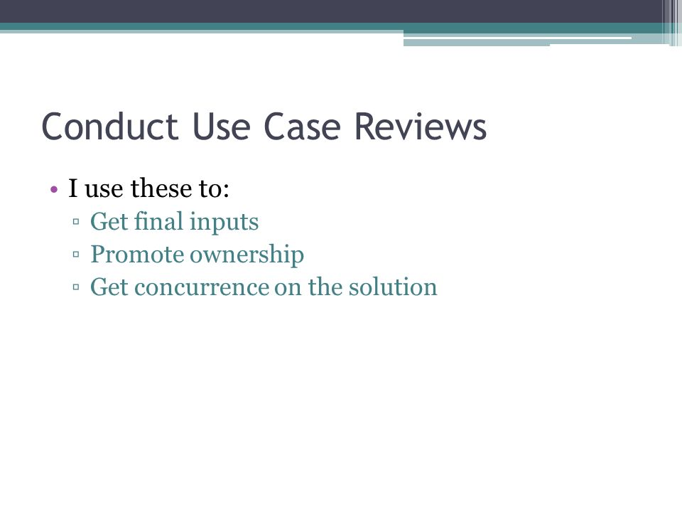 Conduct Use Case Reviews