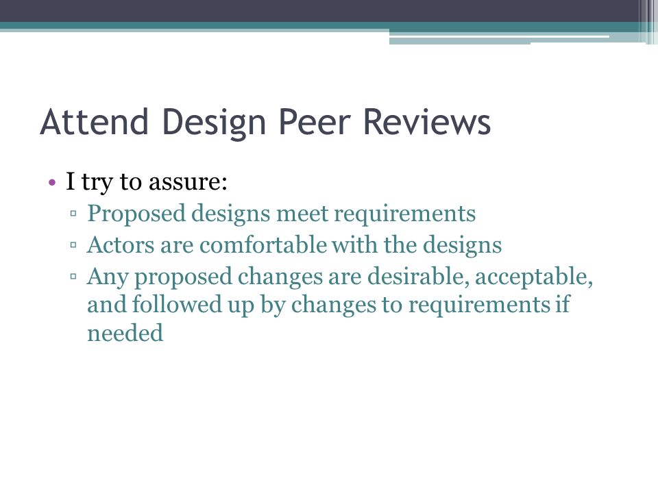 Attend Design Peer Reviews