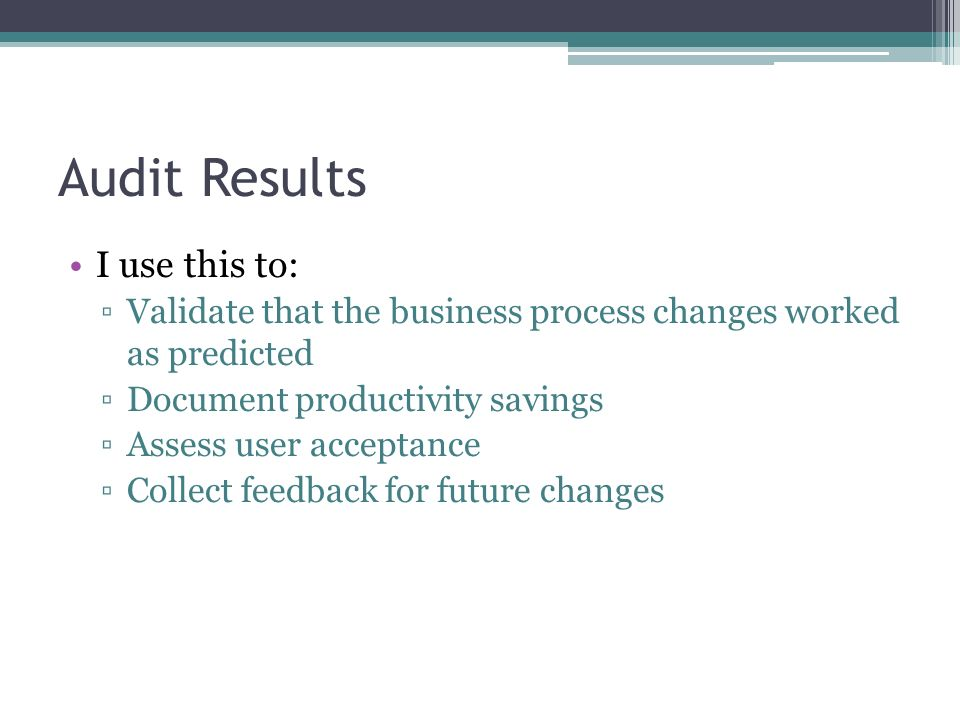 Audit Results I use this to: